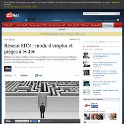 Réseau SDN : mode d'emploi et pièges à éviter