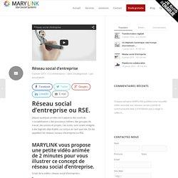 Réseau social d'entreprise - MARYLINK