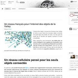 Un réseau français pour l'internet des objets de la Valley