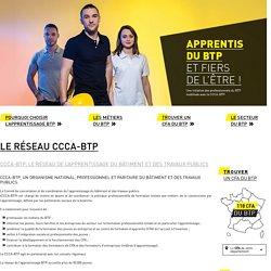 Le réseau CCCA-BTP - Jeunes - Apprentissage-btp