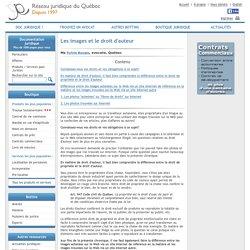 Le Réseau juridique du Québec : Les images et le droit d'auteur