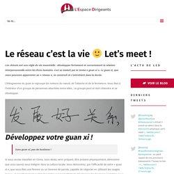 Le réseau c'est la vie :) Let's meet ! - L'Espace Dirigeants