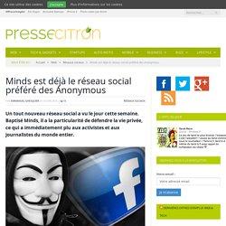 Minds est déjà le réseau social préféré des Anonymous