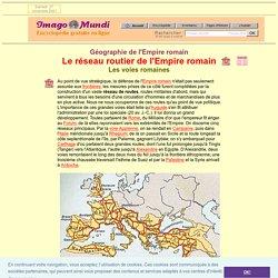 Le réseau routier de l'Empire romain.