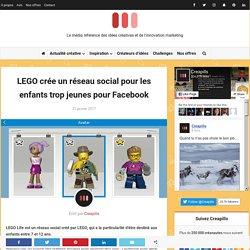 LEGO crée un réseau social pour les enfants trop jeunes pour Facebook