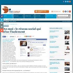 Dys moi : le réseau social qui brise l'isolement : Articles : Rencontres : Thot Cursus