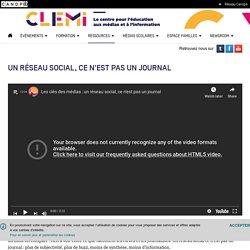 Un réseau social, ce n'est pas un journal- CLEMI