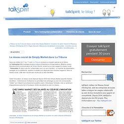 Le réseau social de Simply Market dans La Tribune