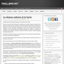 Le réseau voltaire et la Syrie