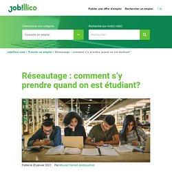 Réseautage : comment s'y prendre quand on est étudiant? : Jobillico.com