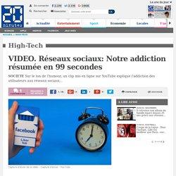 VIDEO. Réseaux sociaux: Notre addiction résumée en 99 secondes