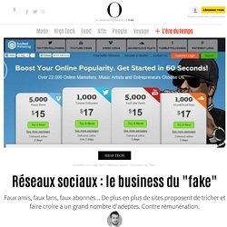 """Réseaux sociaux : le business du """"fake"""" - 22 septembre 2012"""