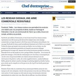 LES RESEAUX SOCIAUX, UNE ARME COMMERCIALE REDOUTABLE - le guide