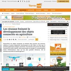 Réseaux et objets connectés en agriculture Sigfox contre Lora