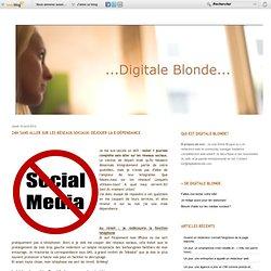 24h sans aller sur les réseaux sociaux: déjouer la e-dépendance - Digitale Blonde