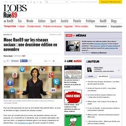 Mooc Rue89sur les réseaux sociaux: une deuxième édition en novembre