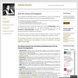Liste des réseaux d'enseignants « Isabelle Quentin
