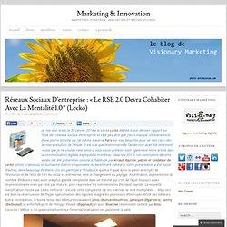 """Réseaux sociaux d'entreprise : """"RSE 2.0 et mentalité 1.0""""Marketing"""