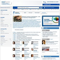 Réseaux sociaux d'entreprises : vers un nouveau management ?