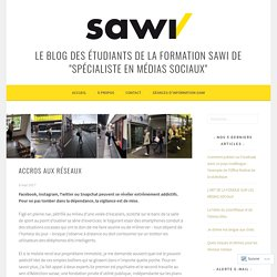 Accros aux réseaux – Le blog des étudiants de la formation SAWI de