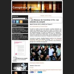 Les Réseaux de l'extrême (1/4) : Les obsédés du complot