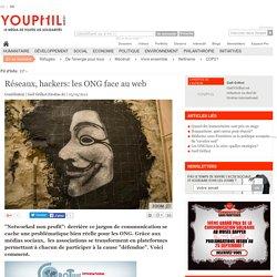 Réseaux, hackers: les ONG face au web