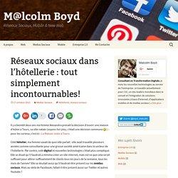 Réseaux sociaux et hôtellerie : le Web 2.0 pour les hôteliers