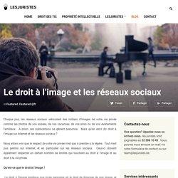 Le droit à l'image et les réseaux sociaux - lesJuristes Bruxelles