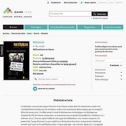 Revue Réseaux 2013/5, Militantisme en réseau
