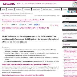 Les réseaux sociaux : une passerelle vers les décideurs de l'IT KomadoK