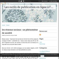 les réseaux sociaux : un phénomène de société - Les outils de publication en ligne à l'école
