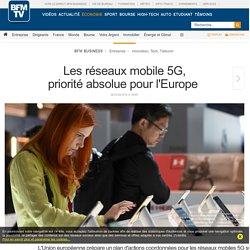 Les réseaux mobile 5G, priorité absolue pour l'Europe