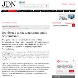 Avis d'expert : Les réseaux sociaux, puissants outils de recrutement par Jérôme JAUNASSE – Tribune Solutions