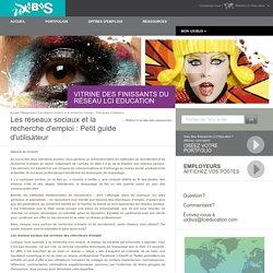 Les réseaux sociaux et la recherche d'emploi : Petit guide d'utilisateur - Uxibus