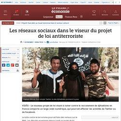 Les réseaux sociaux dans le viseur du projet de loi antiterroriste