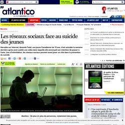 Les réseaux sociaux face au suicide des jeunes ( lien)