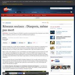 Réseaux sociaux : Diaspora, même pas mort