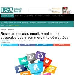 Réseaux sociaux, email, mobile : les...