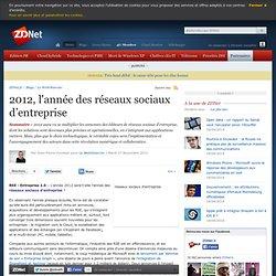 2012, l'année des réseaux sociaux d'entreprise