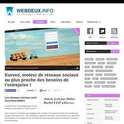 Kurveo, moteur de réseaux sociaux au plus proche des besoins de l'entreprise !