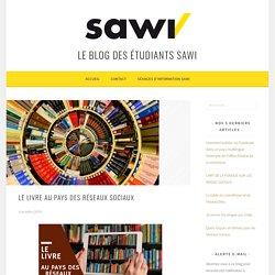 """Le livre au pays des réseaux sociaux – Le blog des étudiants de la formation SAWI de """"Spécialiste en médias sociaux"""""""