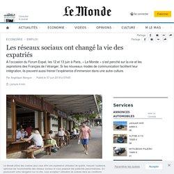 Les réseaux sociaux ont changé la vie des expatriés