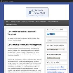 Le CRM et les réseaux sociaux – Facebook