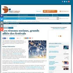Les réseaux sociaux, grands alliés des festivals