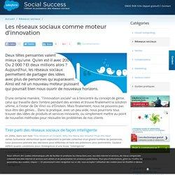 Les réseaux sociaux comme moteur d'innovation