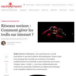 Réseaux sociaux : Comment gérer les trolls sur internet ? - Squid-impact