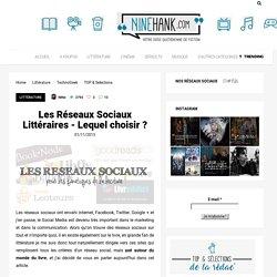 Les Réseaux Sociaux Littéraires – Lequel choisir ?