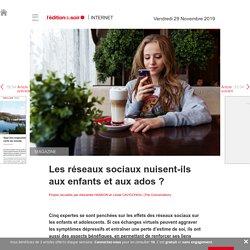Les réseaux sociaux nuisent-ils aux enfants et aux ados? - Edition du soir Ouest France - 29/11/2019