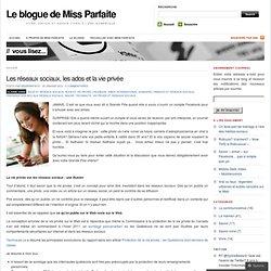 Les réseaux sociaux, les ados et la vie privée « Le blogue de Miss Parfaite