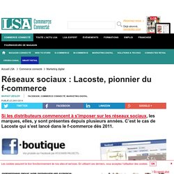 Réseaux sociaux : Lacoste, pionnier du...
